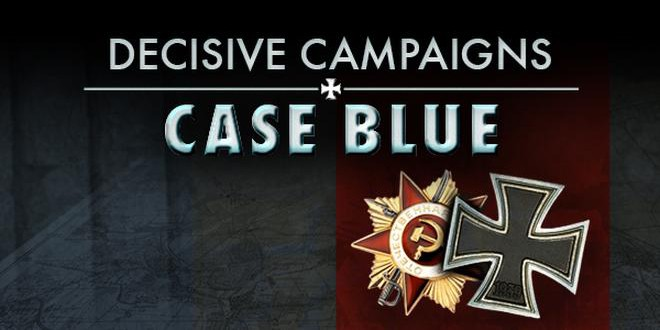 Decisive Campaigns Case Blue