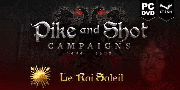 "Pike and Shot: Campaigns - обновление ""Le Roi Soleil"""