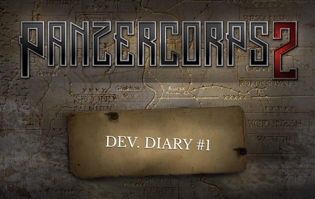 Panzer Corps 2 — дневники разработчиков #1