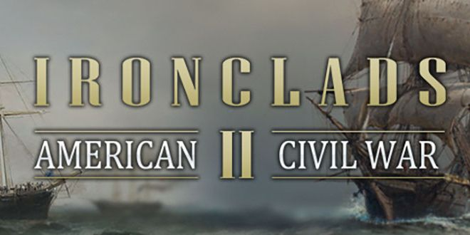 Ironclads 2 American Civil War