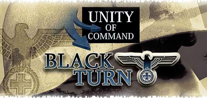 Unity of Command Black Turn