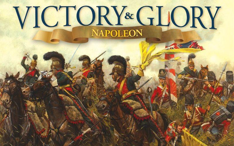 Victory and Glory Napoleon